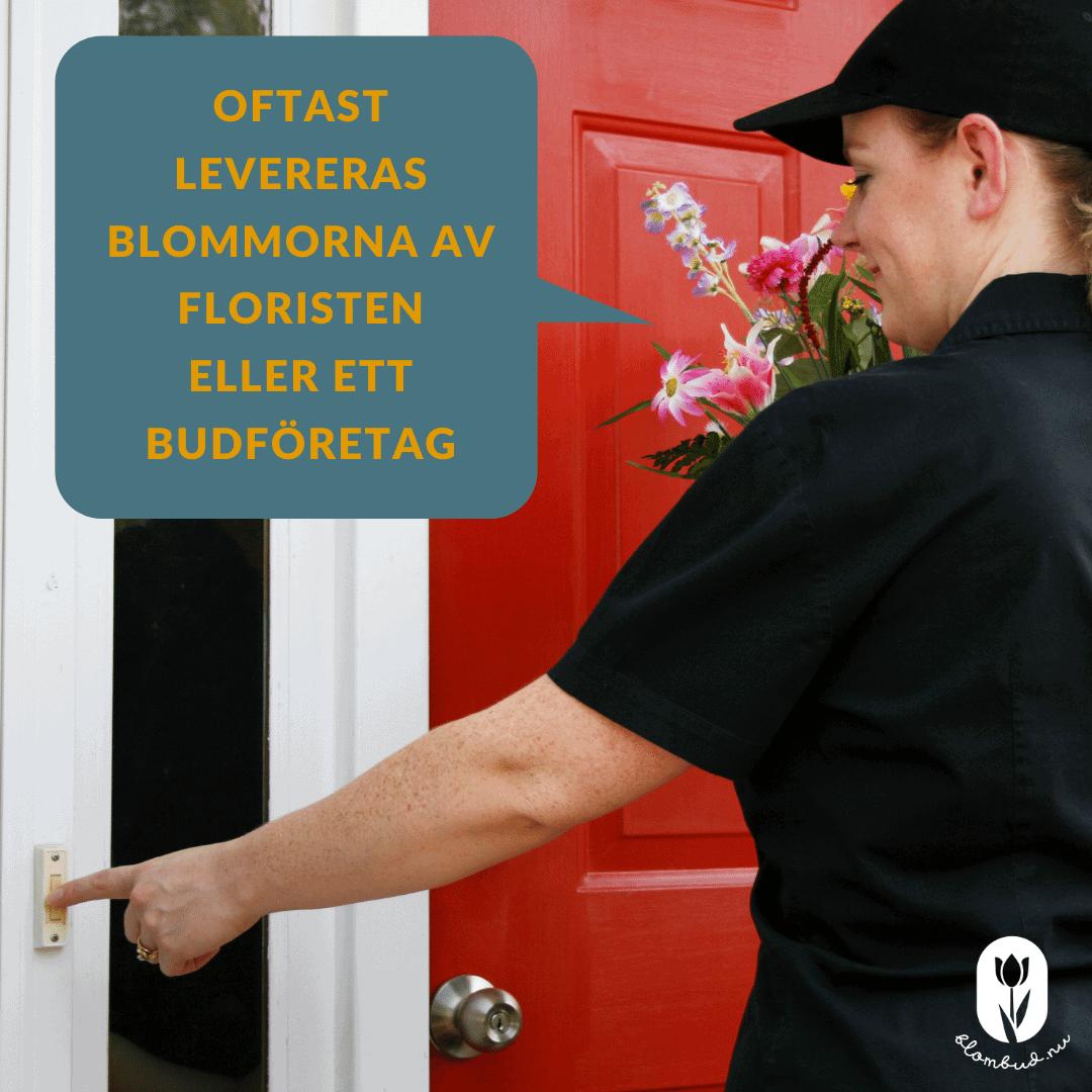 Blombud levereras ofta av floristen eller ett budföretag.